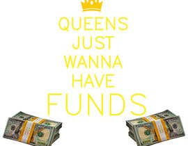 #20 for Queens/FUNDS by aisadervisevic