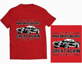 #40 for Make American Cars Great Again Tee Shirt af rony333