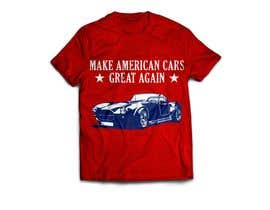 #7 for Make American Cars Great Again Tee Shirt af MareGraphics