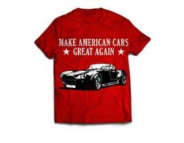 #9 for Make American Cars Great Again Tee Shirt af MareGraphics