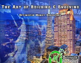 #9 cho Optimistik Money Educatorz: The Art of Building & Evolving bởi amielarevalo
