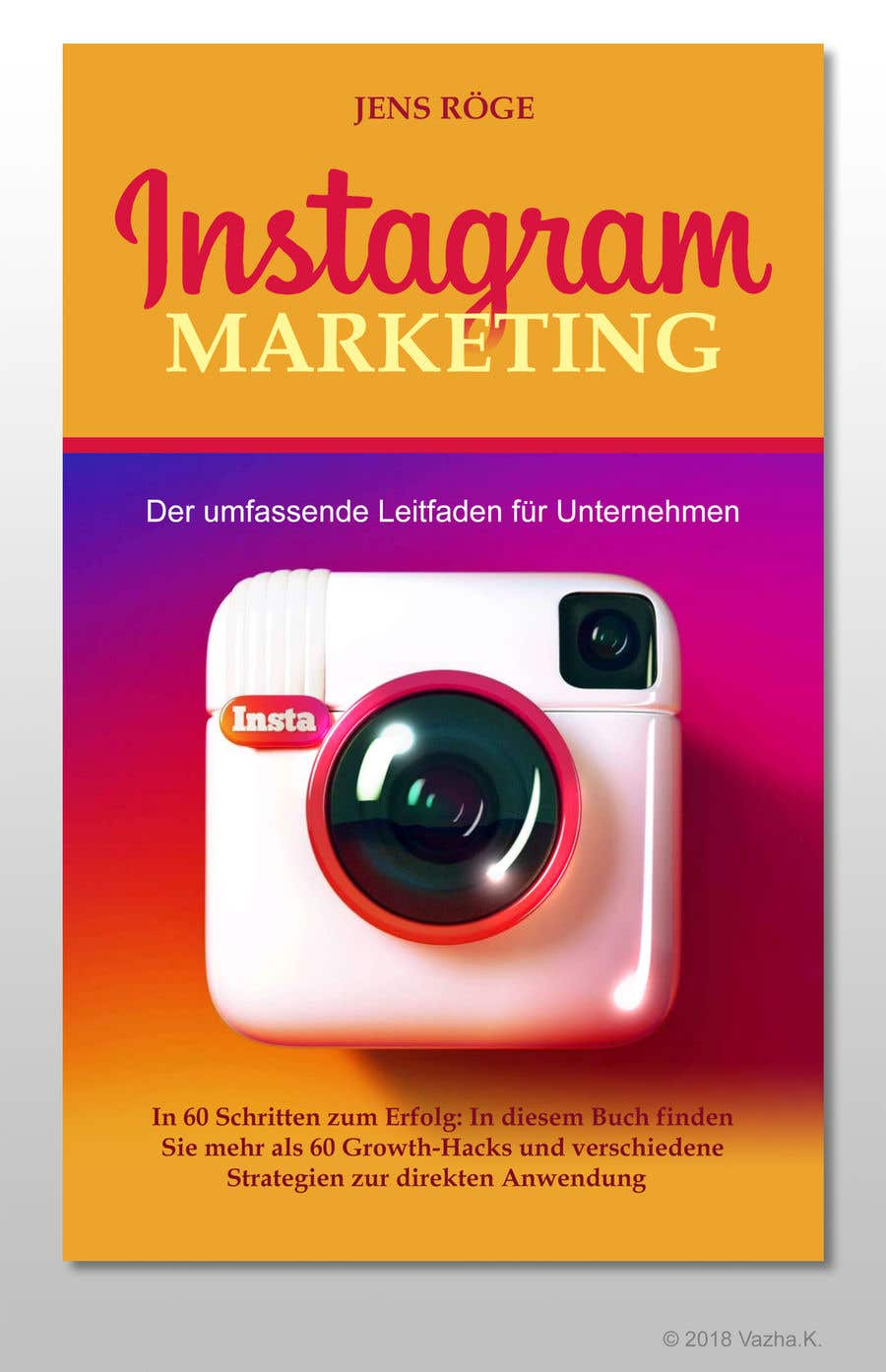 Entry #80 by Legatus58 for Ebook Cover Design / Topic: Instagram ...