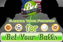 Contest Entry #11 for Graphic Design for Bet Your Balls Pty Ltd