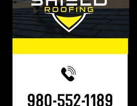 Nro 19 kilpailuun Yard Sign Shield Roofing käyttäjältä aes57974ae63cfd9