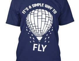 Nro 24 kilpailuun Hot Air Balloon Tshirt Design käyttäjältä Sudebmondal3