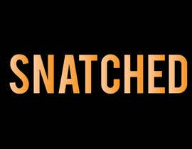 #2 for Snatched Logo by hossainsajib883