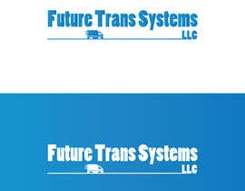 #2 for I need a logo designed for transport company. I need it to be appealing and modern. The name of the company is FUTURE TRANS SYSTEMS by rmyouness