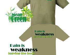 Nro 14 kilpailuun Mean Green Logo and catchphrase for team shirts käyttäjältä aafsana288