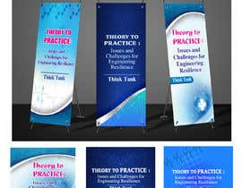 #42 for Design Banner: Three 33x78 Retractable Roll Up Banner Stands and One 33x34 Table Top Banner by rahatrc