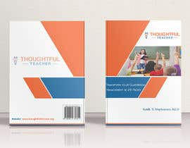 nº 35 pour Thoughtful Teacher Book Cover and Rear Page par DanishaCH12
