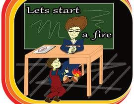 "#9 for graphic design - retro cartoon illustration - ""lets start a fire"" by borlovpet"