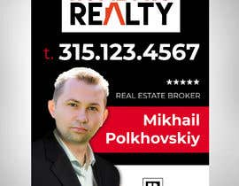 #78 for DESIGN A FOR SALE SIGN FOR A REAL ESTATE COMPANY by IrynaSokolovska