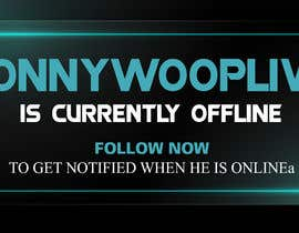 #14 untuk Design a 1920 x 1080 banner for a Twitch channel oleh GraphicsView