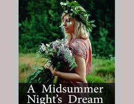 #80 pentru Theatre Poster - A midsummer nights dream de către mail2taniap