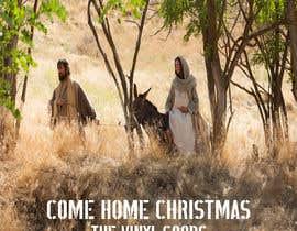#9 untuk Design cover artwork for original Christmas song: Come Home Christmas oleh graphictionaryy