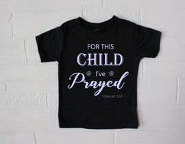 "#37 untuk ""For This Child I've Prayed - 1 Samuel 1:27"" oleh ConceptGRAPHIC"