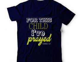 "#43 untuk ""For This Child I've Prayed - 1 Samuel 1:27"" oleh stsohel92"