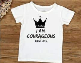"#44 para ""I am Courageous. Deut 31:6"" - BOYS Tshirt Design por ConceptGRAPHIC"
