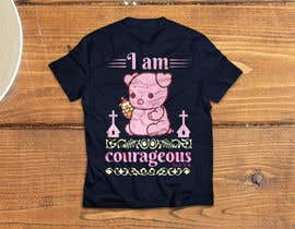 "#54 for ""I am Courageous. Deut 31:6"" - GIRLS Tshirt Design af gmsuruj001"