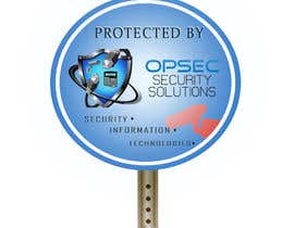 "ingpedrodiaz tarafından Design a ""protected by"" sign for out security company için no 11"