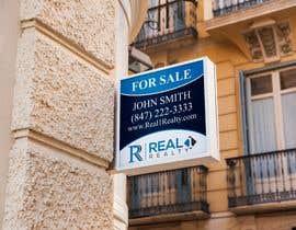 Nro 660 kilpailuun Create a Professional Real Estate Sign käyttäjältä miraz1971
