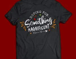 nº 17 pour Feminine Text Base T shirt design using Brush Script Fonts (long term/on going basis) par Ratulakash