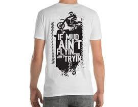 Nro 29 kilpailuun The Let's Mudd T-Shirt Contest!!!! käyttäjältä leonardoluna1