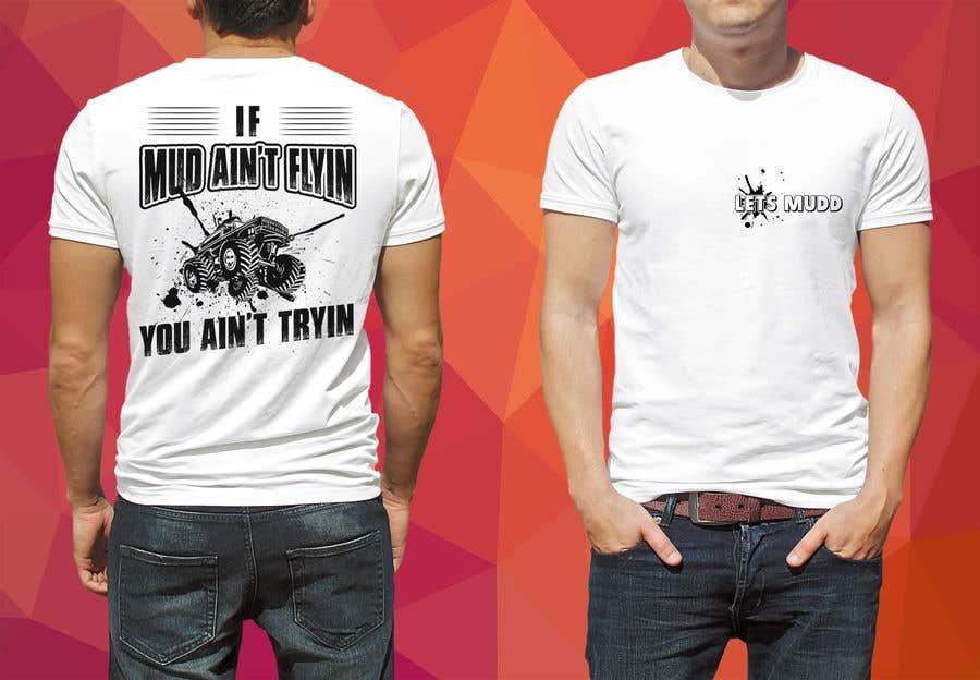 Kilpailutyö #19 kilpailussa The Let's Mudd T-Shirt Contest!!!!