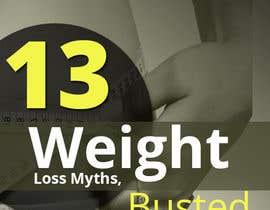 #17 untuk Design Simple Ebook Cover for Weight Loss Ebook oleh designcreativ