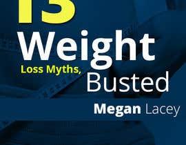 #30 untuk Design Simple Ebook Cover for Weight Loss Ebook oleh designcreativ