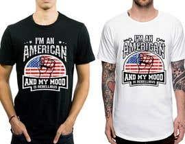 nº 7 pour We Need an Original Design for a T Shirt - Patriotic theme - Guaranteed Contest par feramahateasril