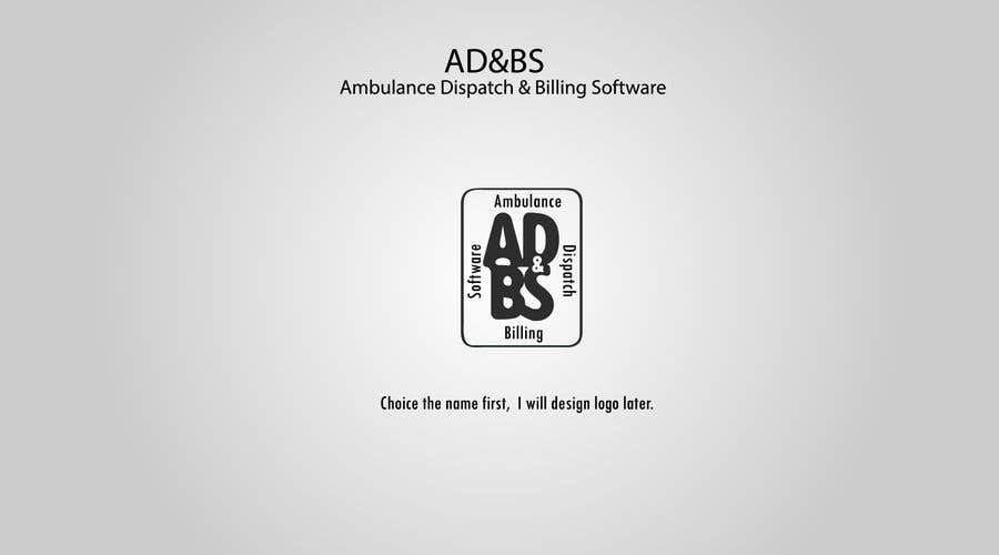 Contest Entry #11 for Create Name and Logo for Ambulance Dispatch / Billing Software