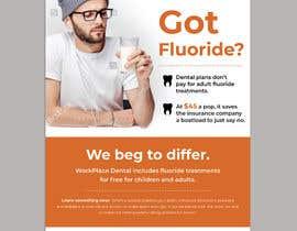 #63 untuk Got Fluoride Flyer oleh darbarg
