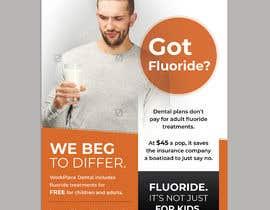 #75 untuk Got Fluoride Flyer oleh darbarg