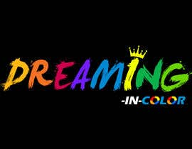 #100 для Create a Logo for Dreaming in Color от erickaeunicewebb