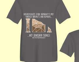 #63 untuk Creative Archaeology T-Shirt/Tanktop/Hoodie Design Contest! oleh Ryagai