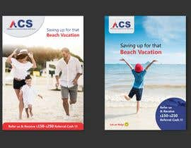 """#31 for (size 8-1/2""""x 11"""") I want an ad with a beach scene that says something like: """"Saving up for that beach vacation? Let us help! Refer us and receive $150-$250 referral cash!!"""" With company logo attached. af zrules"""