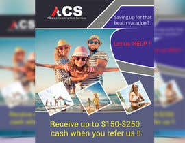"""#35 for (size 8-1/2""""x 11"""") I want an ad with a beach scene that says something like: """"Saving up for that beach vacation? Let us help! Refer us and receive $150-$250 referral cash!!"""" With company logo attached. af maruf1921"""