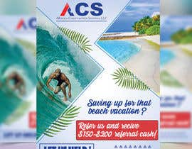 """#30 for (size 8-1/2""""x 11"""") I want an ad with a beach scene that says something like: """"Saving up for that beach vacation? Let us help! Refer us and receive $150-$250 referral cash!!"""" With company logo attached. af sakibtherockboy"""