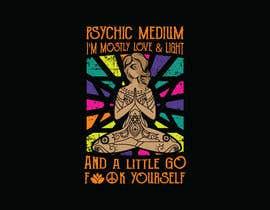 #18 za Need an Edgy Spiritual T-Shirt Design od tishan9