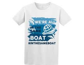 #139 za T-shirt design based on existing logo (#inthesameboat) od imperartor