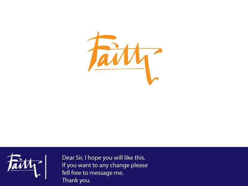 Proposition n°38 du concours Digitize and improve a hand drawn text logo - Faith