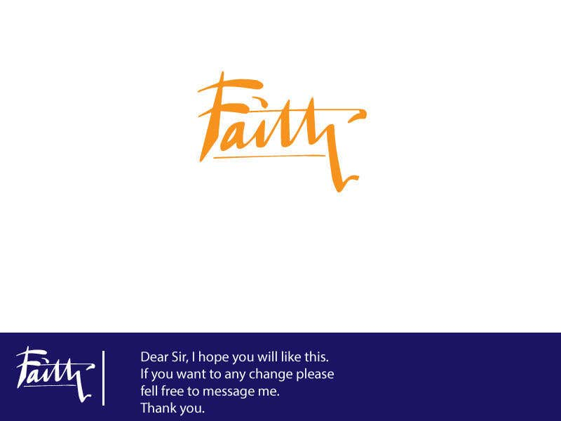 Proposition n°67 du concours Digitize and improve a hand drawn text logo - Faith