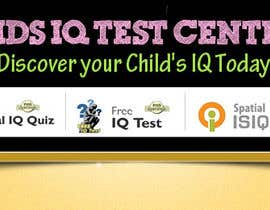 vijayadesign tarafından Banner Ad Design for Kids IQ Test Center - Winner Gets $100 için no 36