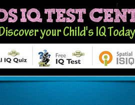 vijayadesign tarafından Banner Ad Design for Kids IQ Test Center - Winner Gets $100 için no 37