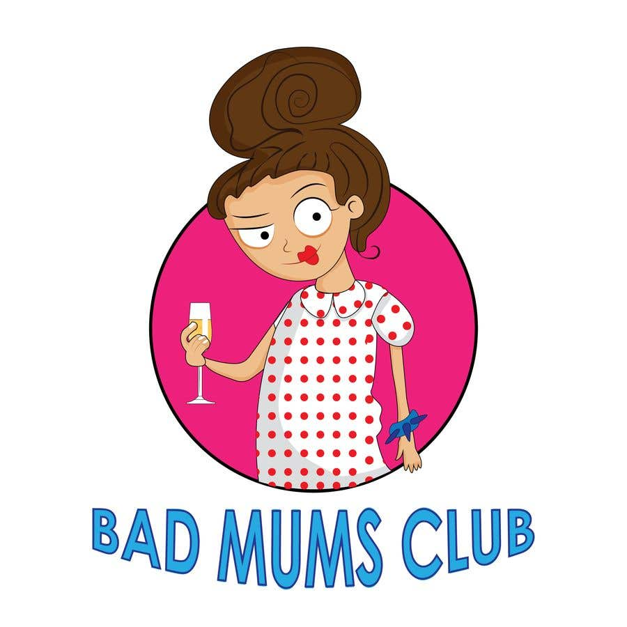 Contest Entry #99 for Bad Mums Club