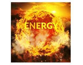 """Nro 81 kilpailuun """"Energy"""" Song Artwork Cover Picture käyttäjältä gerardolamus"""
