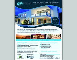 #134 for Flyer Design for Dream Home House Raffle by ROY999