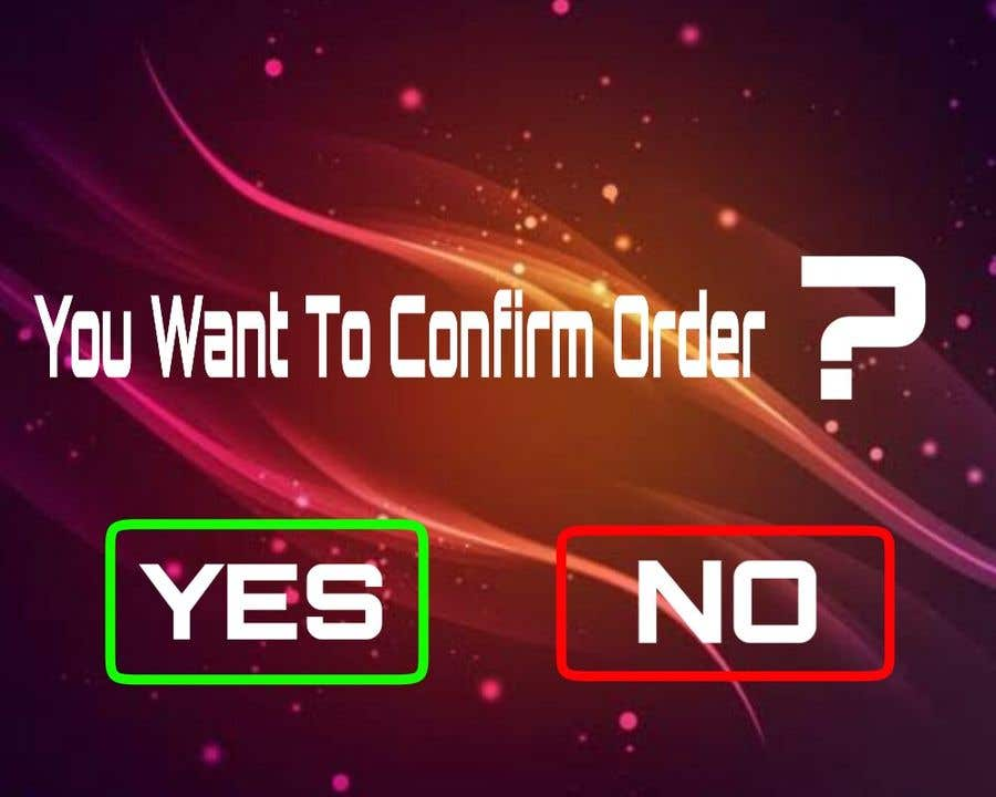 "Contest Entry #2 for loader delay on ""confirm order""  button"