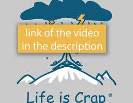 "#7 cho Animated Video For ""Life Is Crap"" Brand bởi elysaud"